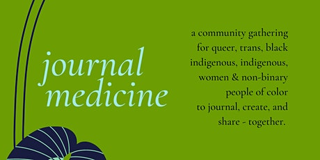 Journal Medicine - A Gathering for QTBIWOC tickets