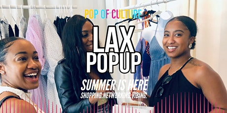 Pop of Culture Popup Shop - LAX tickets
