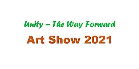 Unity - The Way Forward 2021 Art Show tickets