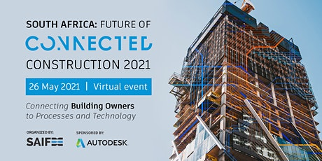 South Africa: Future of Connected Construction 2021 tickets