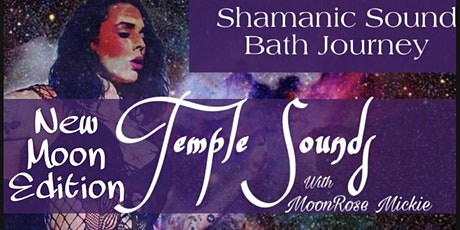 Temple Sounds: New Moon Edition tickets