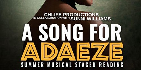 A Song for Adaeze - Musical Staged Reading tickets