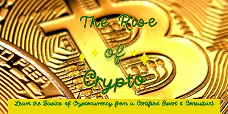 Learn the Basics of Cryptocurrency from a Certified Expert & Consultant tickets