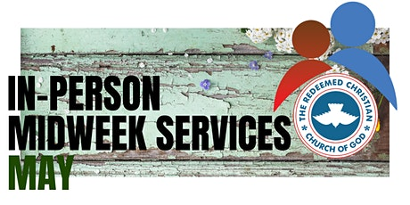 Midweek Services - May 2021 tickets