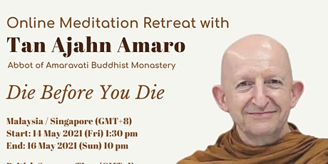 NDR Centre Virtual Retreat with Tan Ajahn Amaro(No stay in ) tickets