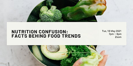 Nutrition Confusion: Facts Behind Food Trends | Lifestyle tickets