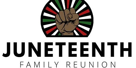 Juneteenth Family Reunion tickets