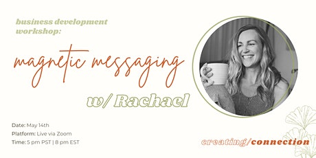 Magnetic Messaging w/ Rachael tickets