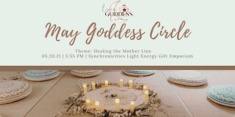 May Love Goddess, Love Women's Circle tickets
