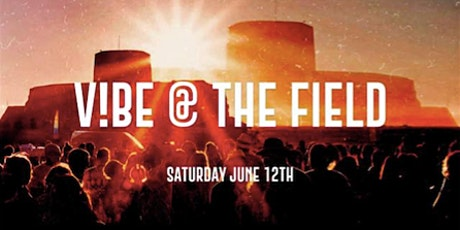 V!BE @ THE FIELD (ROCQUAINE) tickets