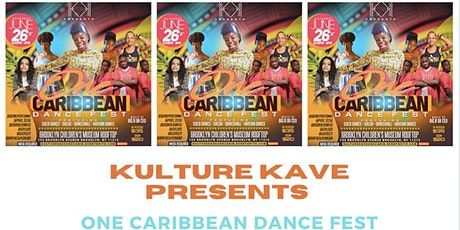 KULTURE KAVE PRESENTS: ONE CARIBBEAN DANCE FEST! tickets