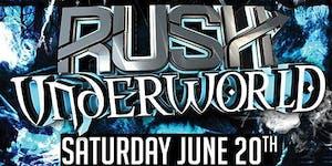 RUSH: Underworld (June 20, 2015)