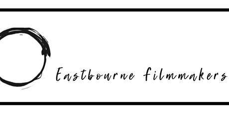 Eastbourne Filmmakers Evening - with Printers Playhouse tickets