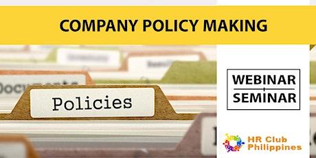 Live Webinar: Company Policy Making tickets