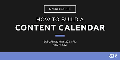 Marketing 101: How to Build a Content Calendar tickets