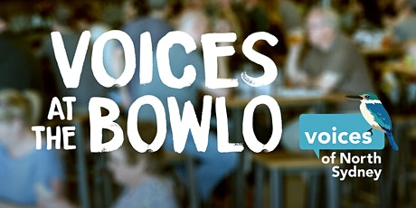 Voices at the bowlo! tickets