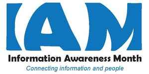 "Information Awareness Month 2015 Forum: ""Information..."