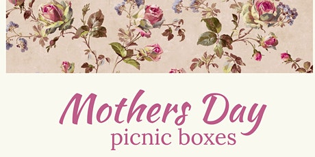 Mothers Day Picnic Boxes tickets