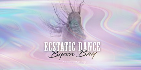 Ecstatic Dance Byron Bay tickets