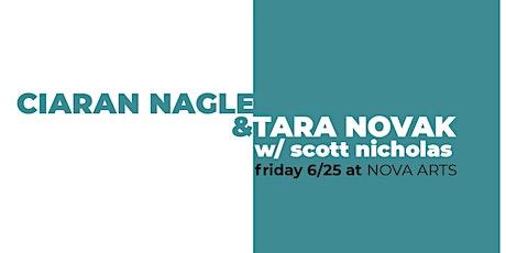 Ciaran Nagle & Tara Novak w/ Scott Nicholas tickets