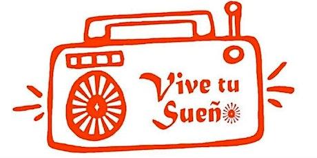 Programa de Radio Vive Tu Sueño (crecimiento personal) tickets