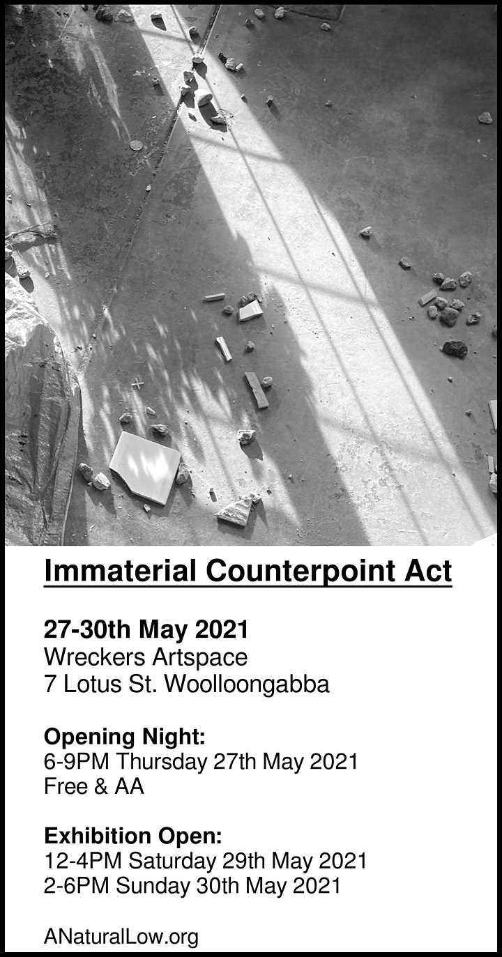 Immaterial Counterpoint Act | Wreckers Artspace, 27-30 May 2021 (opening) image