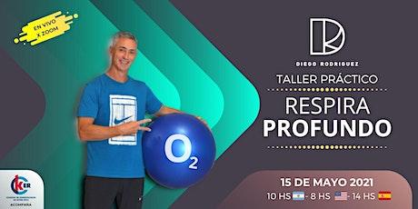 TALLER PRACTICO - RESPIRA PROFUNDO boletos