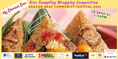 Rice Dumpling Wrapping Competition - Dragon Boat Festival 2021 tickets
