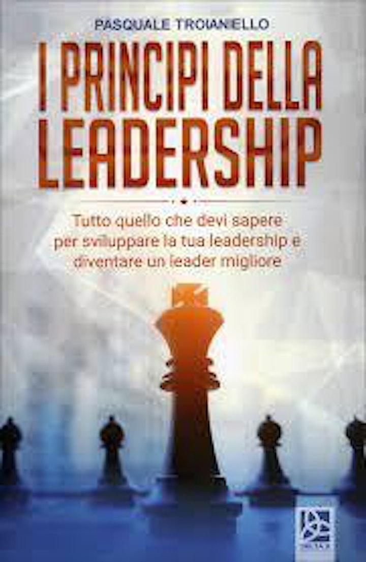 """Immagine Presentazione libro """"I principi della leadership"""" di Pasquale Troianiello"""