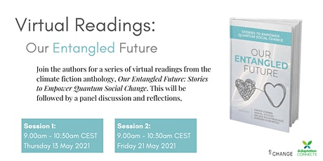 Our Entangled Future  - Virtual Readings tickets