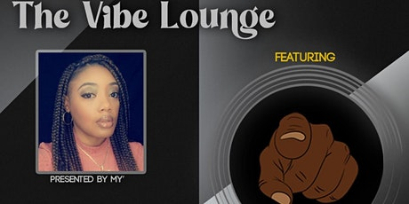 The Vibe Lounge tickets