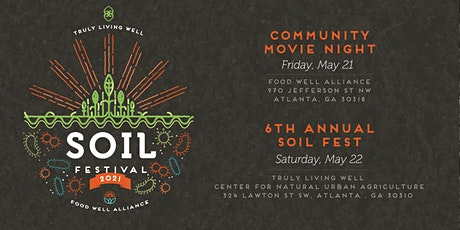 6th Annual Soil Festival 2021 | May 22 tickets