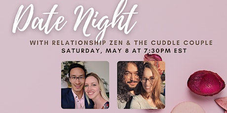 Virtual Date Night with The Cuddle Couple & Relationship Zen! tickets