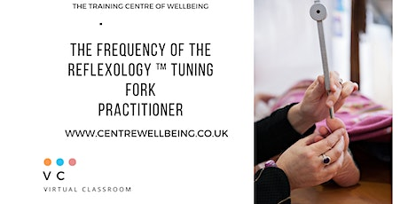 The Frequency of Reflexology ™ Tuning Fork Practitioner tickets