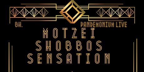 Motzei Shabbos Sensation tickets