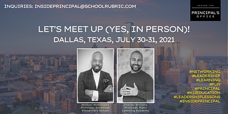 Inside the Principal's Office Meet-Up Registration (July 30-31, 2021) tickets