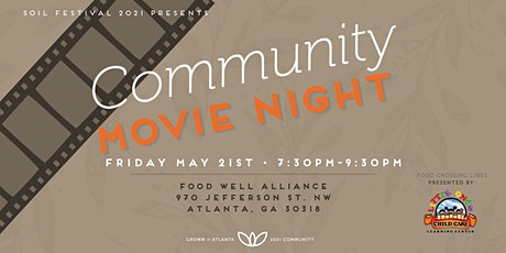 Soil Festival Community Movie Night | May 21 tickets