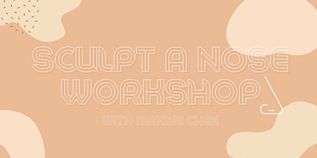 FIND Festival - Sculpture Workshop: Make a Nose! tickets