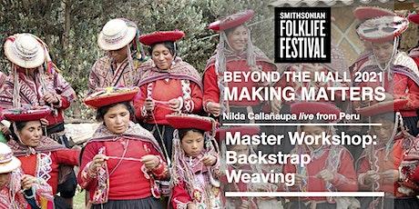 Master Workshop: Backstrap Weaving with Nilda Callañaupa tickets