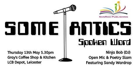 Some-Antics Spoken Word: Episode XXXVIII tickets