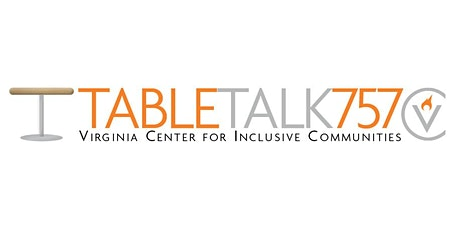 Table Talk 757 - Understanding the Impacts of Racial Segregation tickets