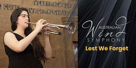 Australian Wind Symphony: Remembrance Day 2021. Lest We Forget. tickets
