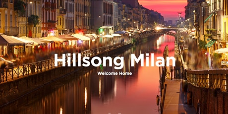 Hillsong Milano Sunday Service - 13:00 tickets