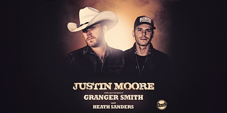 Justin Moore with Granger Smith and Heath Sanders tickets