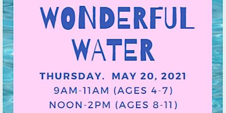 Wonderful Water Workshop tickets