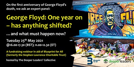 George Floyd: One year on - has anything shifted? tickets
