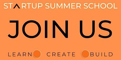 Startup Summer School tickets