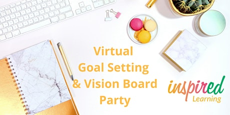 Virtual Goal Setting & Vision Board Party tickets