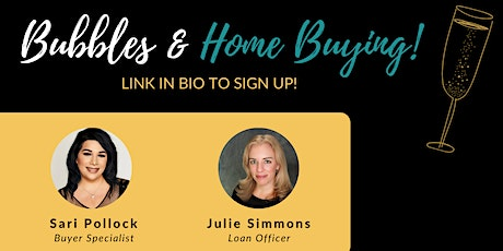 Bubbles & Buying: First Time Home Buyer Seminar tickets