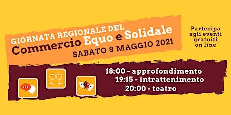 Giornata Regionale del Commercio Equo e Solidale biglietti